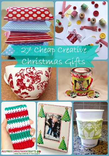 27 Cheap Creative Christmas Gifts
