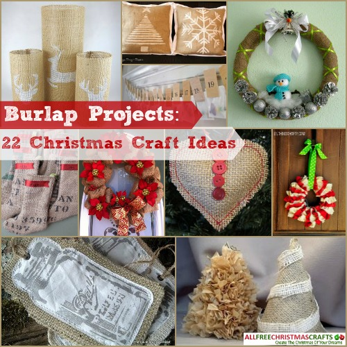 Burlap Projects: 22 Christmas Craft Ideas