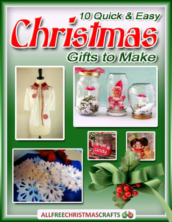 10 Quick and Easy Christmas Gifts to Make
